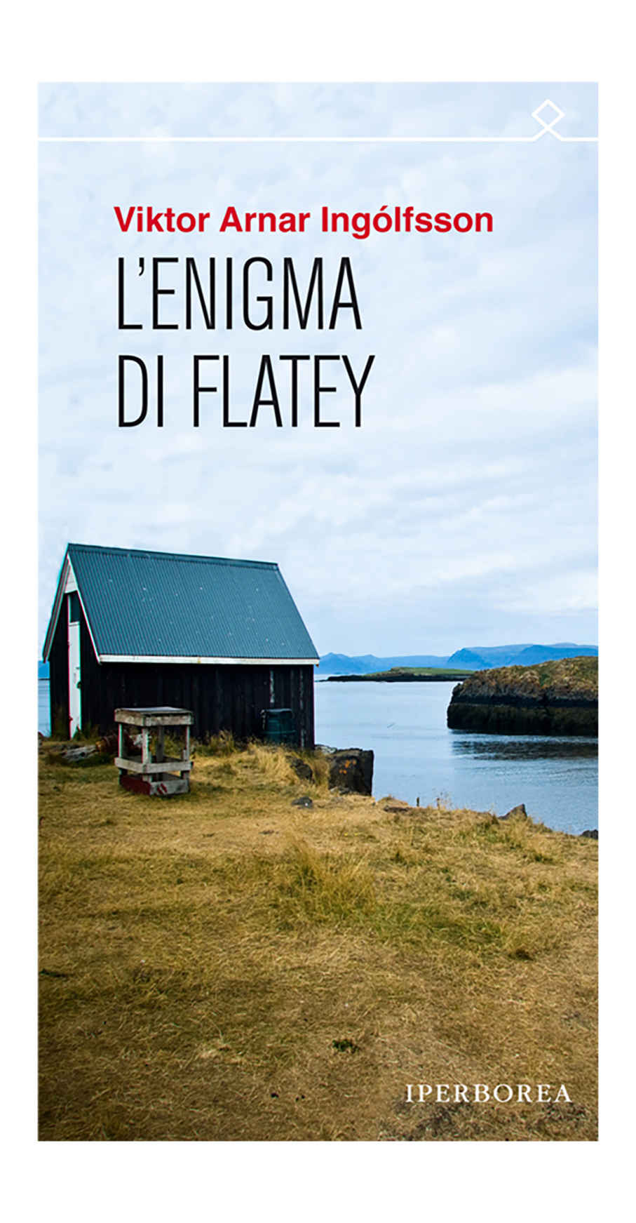 FLATEY ISLANDA SCONOSCIUTA E POCO TURISTICA