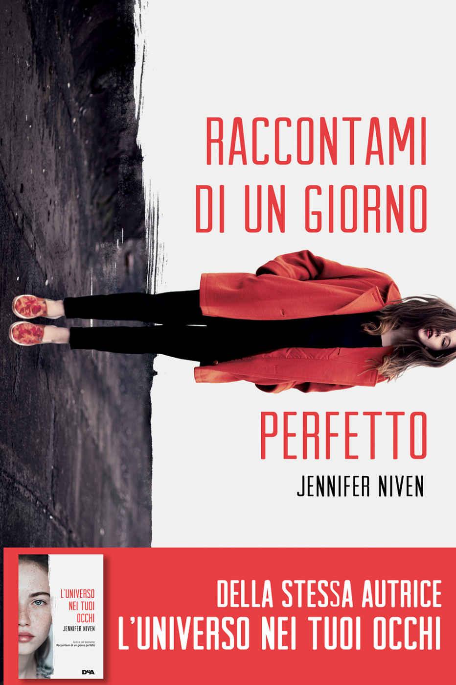Copertina: Jennifer Niven - Raccontami di un giorno perfetto.