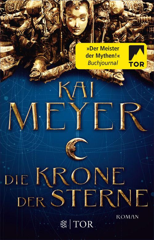 """Rezension: """"Die Krone der Sterne"""" von Kai Meyer"""