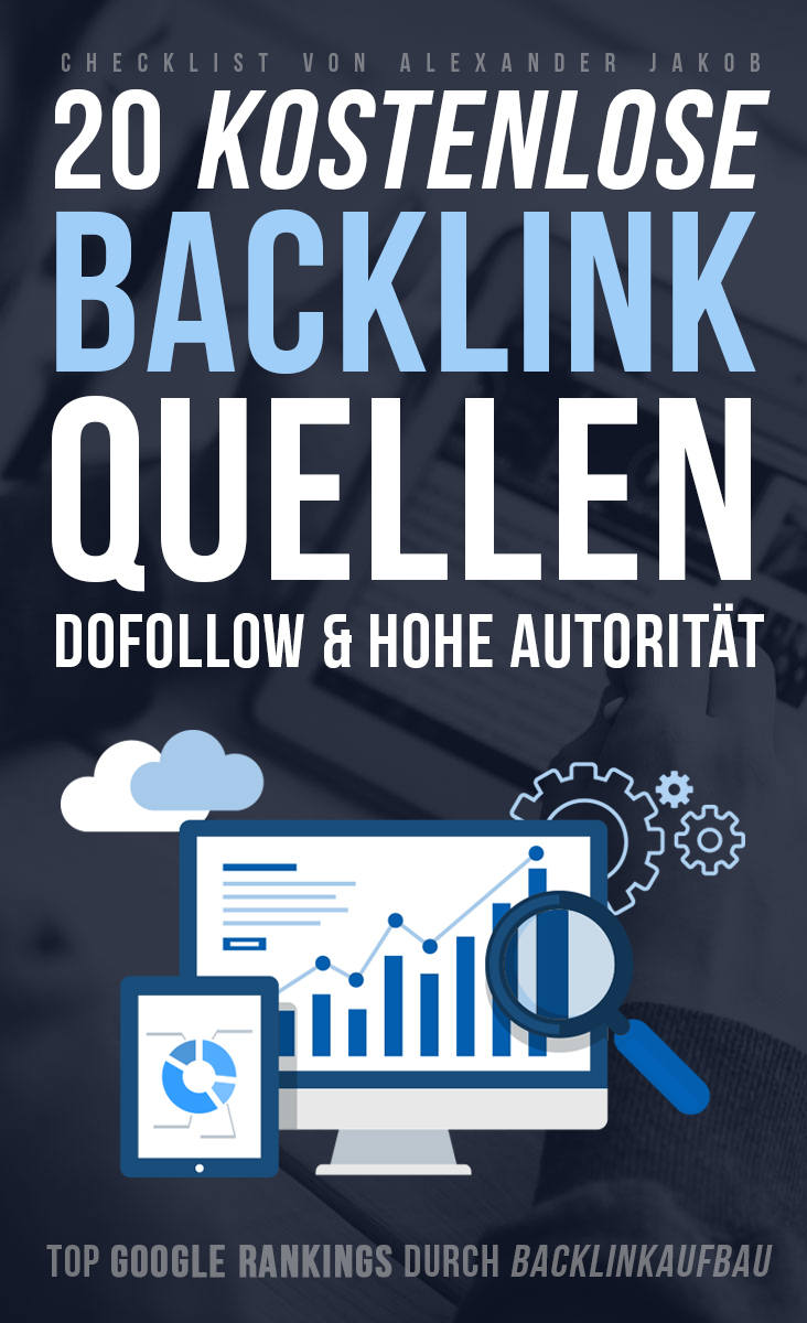 Backlink Checkliste - Kostenlose dofollow Backlinkquellen - Gratis Backlink Websites