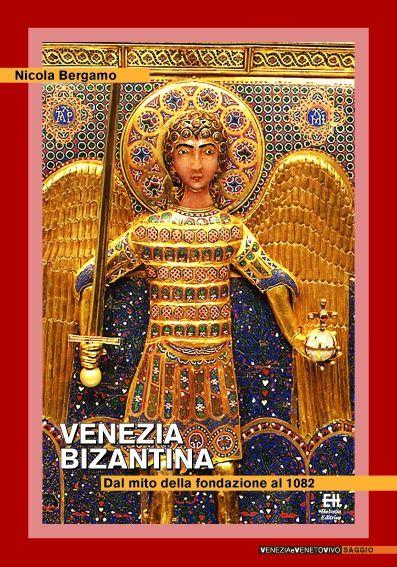 Nicola Bergamo - Venezia bizantina  - Cover