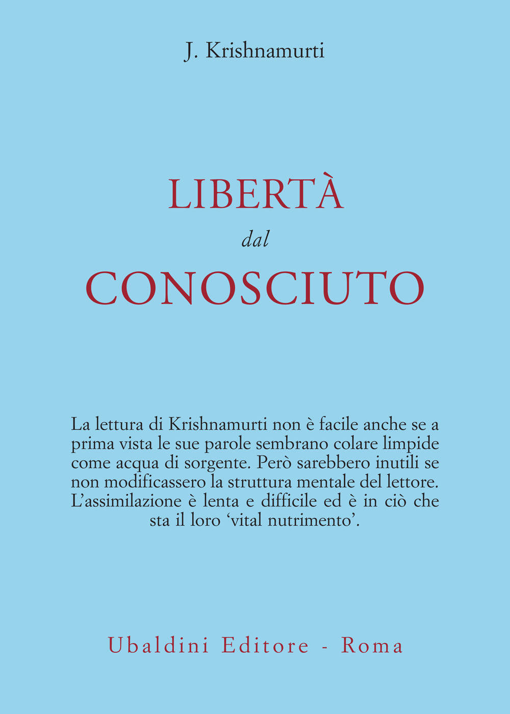 Jiddu Krishnamurti, Libertà dal conosciuto