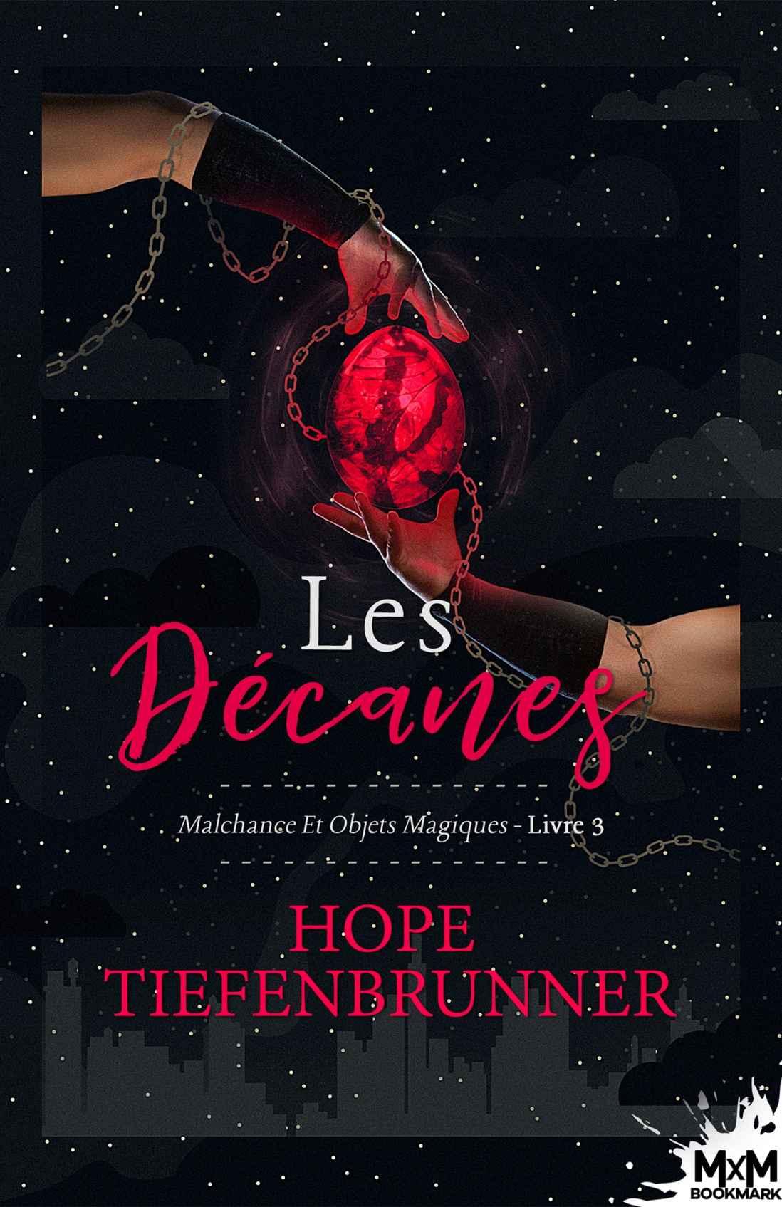 TIEFENBRUNNER Hope - Les Décanes: Malchance et objets magiques t 3 1705101500