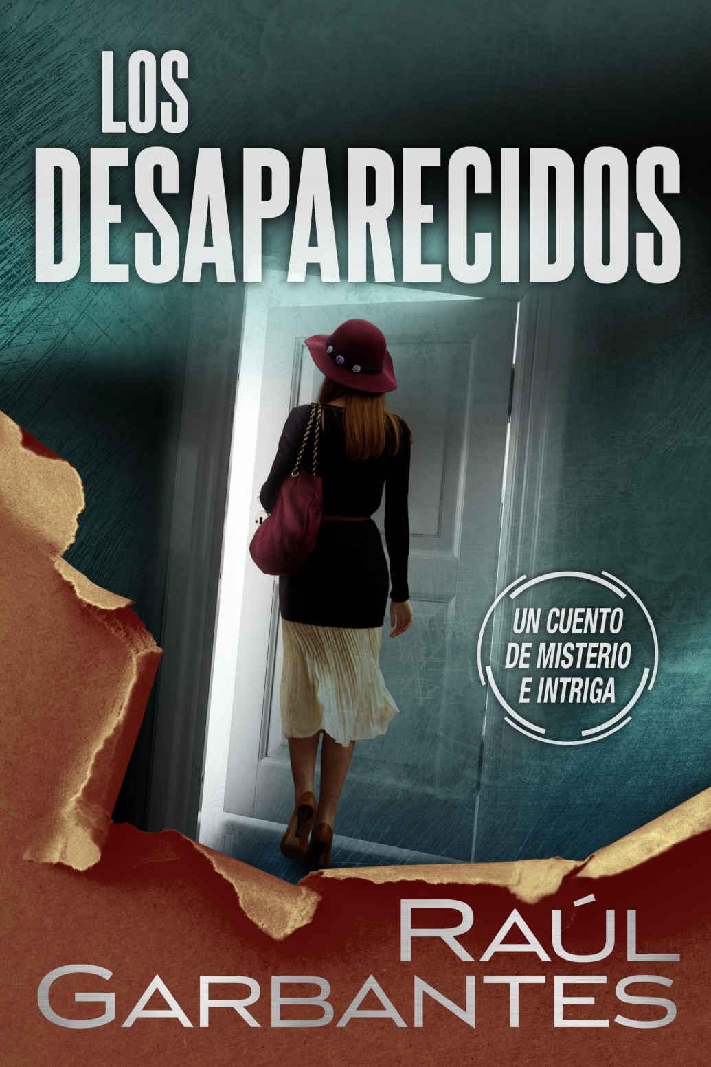 Los desaparecidos de Raúl Garbantes