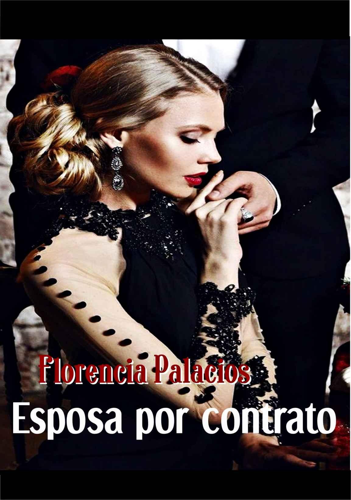 Esposa por contrato (Il diávolo nº 2) de Florencia Palacios