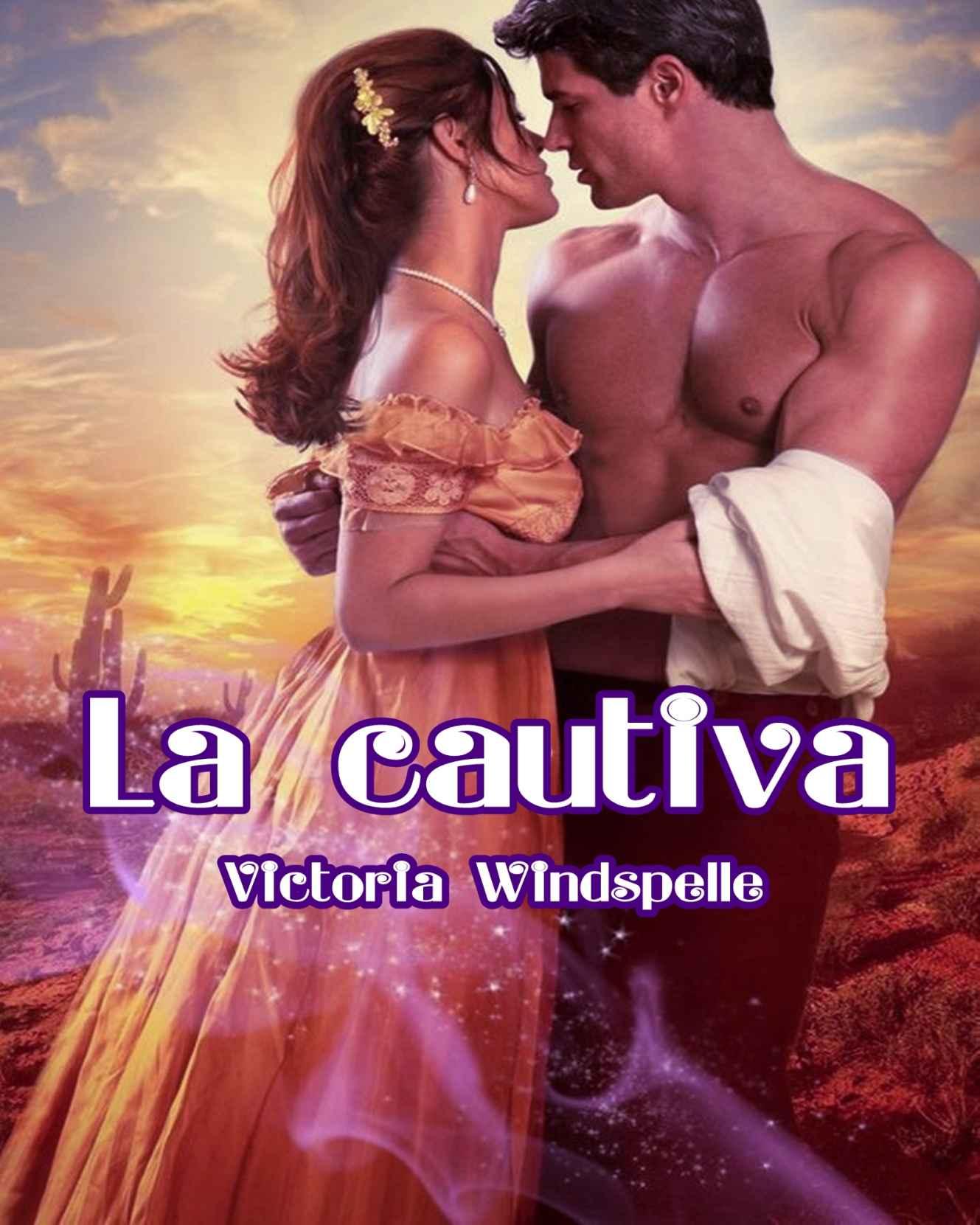 La cautiva de Victoria Windspelle